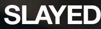 74% off Slayed.com Discount